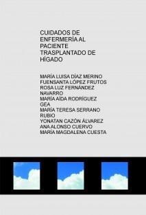 CUIDADOS DE ENFERMERÍA AL PACIENTE TRASPLANTADO DE HÍGADO