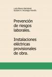 Prevención de riesgos laborales. Instalaciones eléctricas provisionales de obra.