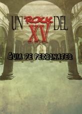 f60cf25f86d04 Un rock del XV - Guía de personajes