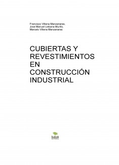 CUBIERTAS Y REVESTIMIENTOS EN CONSTRUCCIÓN INDUSTRIAL