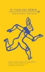Libro El Viaje del Héroe. Una aventura espiritual., autor LoretaLion