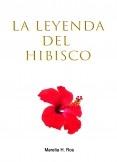 La leyenda del hibisco