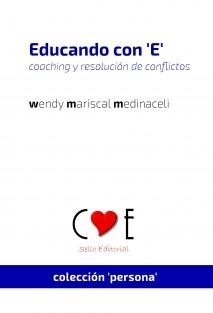 Educando con 'E' - coaching y resolución de conflictos