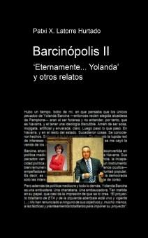 Barcinópolis II. Eternamente... Yolanda y otros relatos.