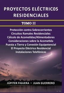 Proyectos Eléctricos Residenciales (Tomo II)