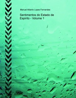 Sentimentos do Estado de Espirito - Volume 1
