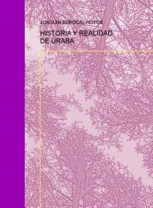 HISTORIA Y REALIDAD DE URABA