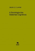A Sociologia dos Sistemas Cognitivos