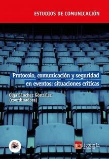 Protocolo, comunicación y seguridad en eventos: situaciones críticas