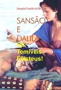 SANSÃO E DALILA -  Os Temíveis Filisteus