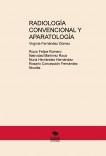 RADIOLOGÍA CONVENCIONAL Y APARATOLOGÍA