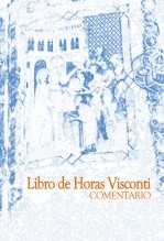 LIBRO DE HORAS VISCONTI. Estudio