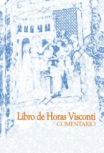 LIBRO DE HORAS VISCONTI. Estudio
