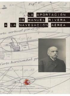 La aportación de Manuel Rivera a la navegación aérea [ePub]