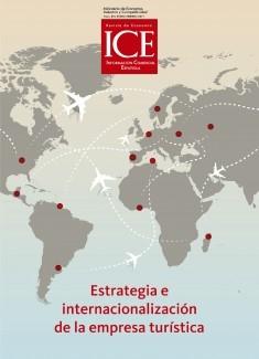 Revista de Economía. Información Comercial Española (ICE). Núm. 894. Estrategia e internalización de la empresa turística