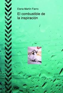 El combustible de la inspiración