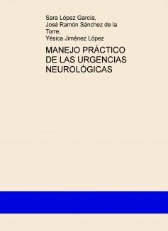 MANEJO PRÁCTICO DE LAS URGENCIAS NEUROLÓGICAS