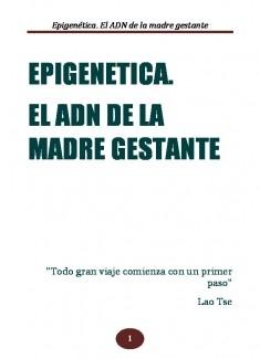 Epigenética.El ADN de la madre gestante