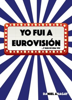 Yo fui a Eurovisión