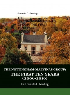 THE NOTTINGHAM-MALVINAS GROUP: THE FIRST TEN YEARS (2006-2016)