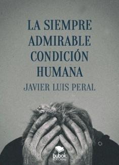 La siempre admirable condición humana