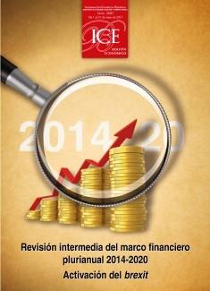 Boletín Económico. Información Comercial Española (ICE). Núm. 3087. Revisión intermedia del marco financiero plurianual 2014-2020. Activación del Brexit