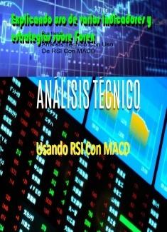 Análisis Técnico Con Uso De RSI Con MACD