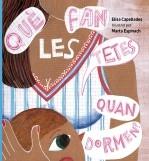 Libro Què fan les tetes quan dormen?, autor Elisa Capellades