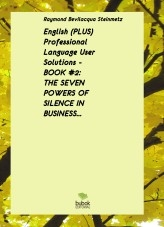 Libro English (PLUS) Professional Language User Solutions - BOOK #2 - THE SEVEN POWERS OF SILENCE IN BUSINESS, autor RAYMOND THOMAS BEVILACQUA STEINMETZ