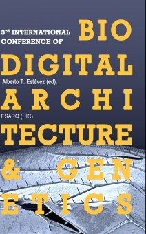 3rd International Conference of Biodigital Architecture and Genetics