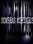 Sombras Mortales