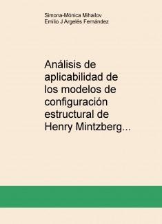 Análisis de aplicabilidad de los modelos de configuración estructural de Henry Mintzberg