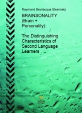 Libro English (PLUS) Professional Language User Solutions - BOOK #3 - BRAINSONALITY (Brain + Personality): The Distinguishing Characteristics of Second Language Learners, autor RAYMOND THOMAS BEVILACQUA STEINMETZ