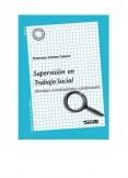 SUPERVISIÓN EN TRABAJO SOCIAL Abordajes socioterapéuticos y profesionales
