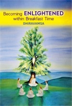 Libro Becoming Enlightened within Breakfast Time, autor Vichitr Ratna Dhiravamsa