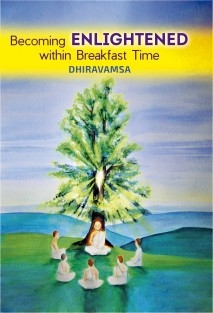Becoming Enlightened within Breakfast Time