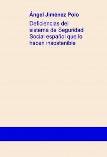 Deficiencias del sistema de Seguridad Social español que lo hacen insostenible