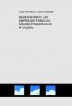 REINVENTANDO LAS EMPRESAS PÚBLICAS  Estudios Prospectivos en el Uruguay