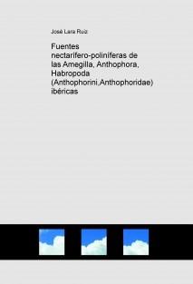 Fuentes nectarífero-poliníferas de las Amegilla, Anthophora, Habropoda (Anthophorini,Anthophoridae) ibéricas