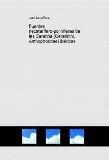 Fuentes necatarífero-poliníferas de las Ceratina (Ceratinini, Anthophoridae) ibéricas