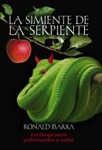 Libro La simiente de la serpiente, autor Ronald Ibarra