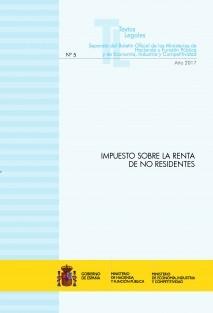 """TEXTO LEGAL Nº 5/2017 """"IMPUESTO SOBRE LA RENTA DE NO RESIDENTES"""""""