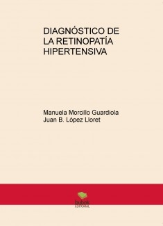 DIAGNÓSTICO DE LA RETINOPATÍA HIPERTENSIVA