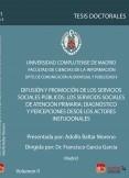 Difusión y Promoción de los servicios sociales. Los servicios sociales de atención primaria: diagnostico y percepciones desde los actores institucionales, VOL II