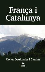 Libro França i Catalunya, autor Xavier Deulonder i Camins