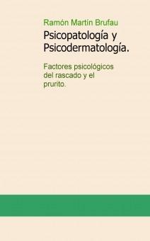 Psicopatología y Psicodermatología. Factores psicológicos del rascado y el prurito.