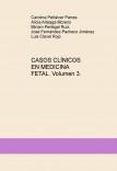 CASOS CLÍNICOS EN MEDICINA FETAL. Volumen 3.