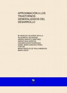 APROXIMACIÓN A LOS TRASTORNOS GENERALIZADOS DEL DESARROLLO