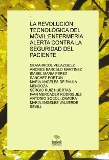 LA REVOLUCIÓN TECNOLÓGICA DEL MÓVIL:ENFERMERIA ALERTA CONTRA LA SEGURIDAD DEL PACIENTE