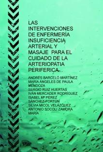 LAS INTERVENCIONES DE ENFERMERÍA INSUFICIENCIA ARTERIAL Y MASAJE  PARA EL CUIDADO DE LA ARTERIOPATIA PERIFERICA